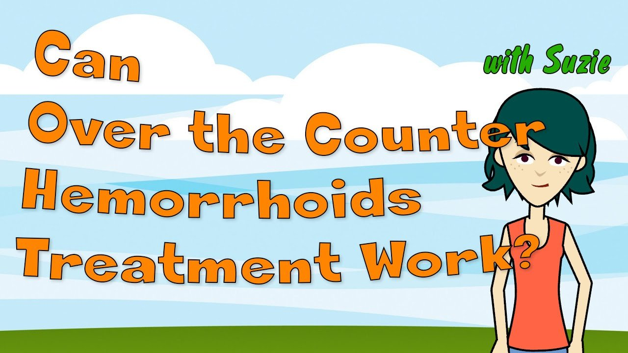 Can Over the Counter Hemorrhoids Treatment Work?