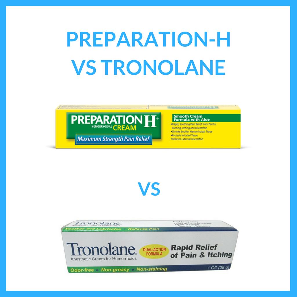 preparation h vs tronolane discover the best hemorrhoid